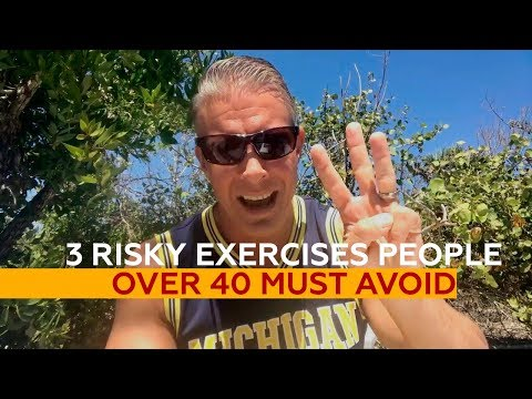 3 Risky Exercises People OVER 40 Must AVOID (Yes, even though they're popular)