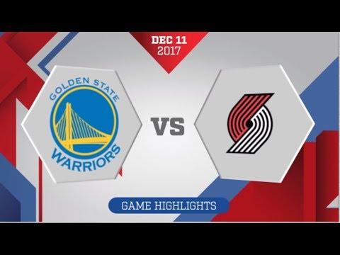 Portland Trail Blazers vs Golden State Warriors: December 11. 2017