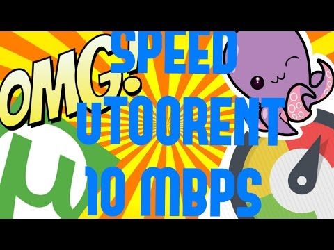 How To SPEED UP!! uTORRENT 3.5.0 From 10 KBPS To 10 MBPS With PROOF EXPLAINED -PART 2- (2017)