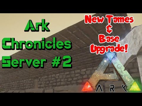 Ark Chronicles Server - Ep. #2 - On To Greener Pastures!