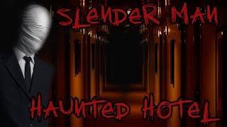 (SLENDER MAN) WE FOUND HIS HAUNTED ABANDONED HOTEL! - EVERYTHING LEFT BEHIND