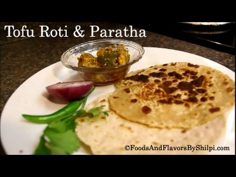 How to Make Soft Roti or Chapati with Tofu   Quick & Easy Indian Vegetarian Recipes By Shilpi