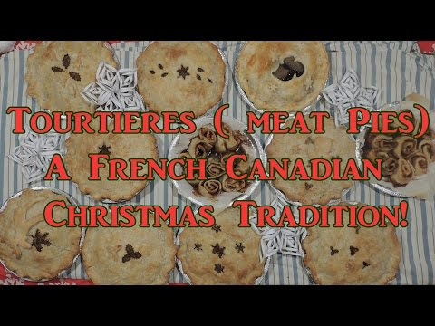 Tourtieres  (Meat Pies)  a French Cdn Christmas Tradition
