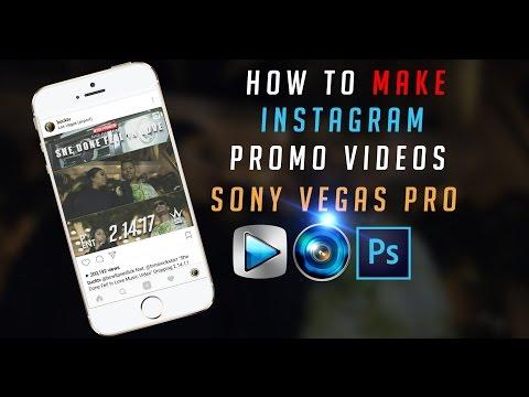 HOW TO Instagram Promo Video Tutorial Using Sony Vegas Pro