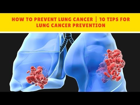 HOW TO PREVENT LUNG CANCER | 10 Tips for Lung Cancer Prevention