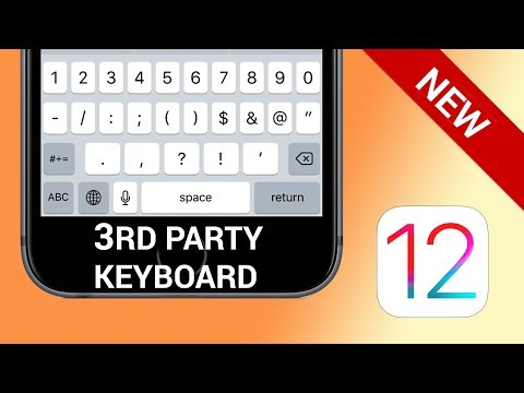 How to install and use 3rd party keyboard on iPhone (iOS 12)