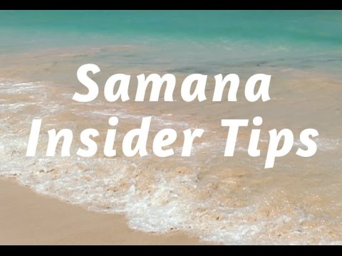 🌴 Top Tips Before Going To Samana | Travel Guide