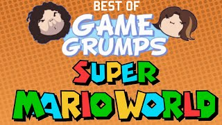 Best of Game Grumps - Super Mario World
