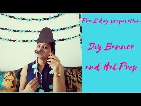 DIY Bow & Mustache Banner|Hat prop|Pre B'day Preparation