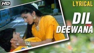 Dil Deewana Full Song LYRICAL   Lata Mangeshkar   Maine Pyar Kiya   Salman Khan   Bhagyashree