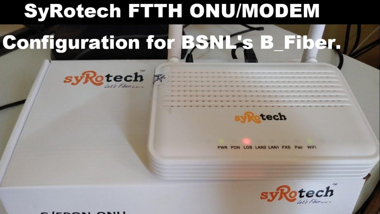 HOW TO CONFIGURE BSNL FTTH ONU/ROUTER/MODEM
