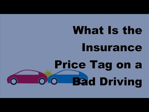 What Is the Insurance Price Tag on a Bad Driving Record -  2017 Car Insurance Policy Coverage