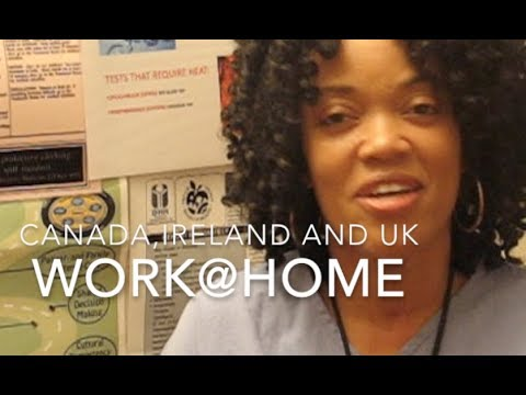 HEALTHCARE: WORK@HOME CANADA, IRELAND and The UK - November 27, 2017 - Monday Afternoon Vlog