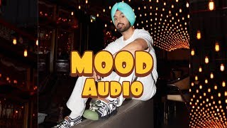 Diljit Dosanjh - Mood ( FULL AUDIO )