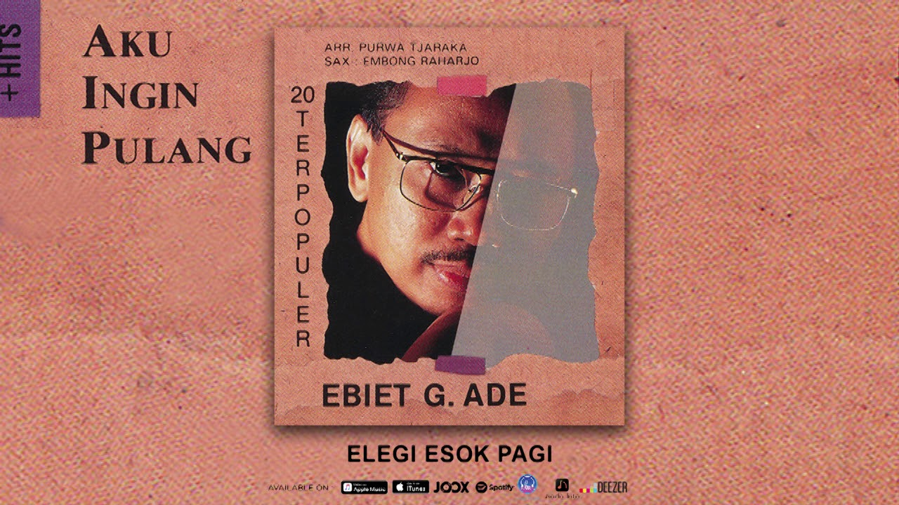 Download Ebiet G. Ade - Elegi Esok Pagi (Official Audio) MP3 Gratis