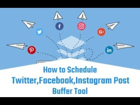 Schedule Twitter, Facebook, Instagram Post | Buffer Tool | Buffer for Social Media