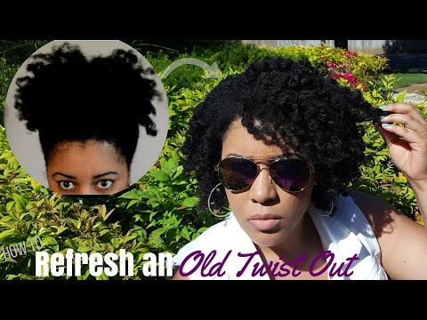 Refresh an Old Twist Out in Less than an Hour!