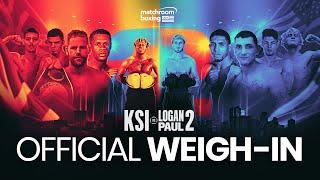KSI vs. Logan Paul 2 WEIGH IN (Official Live Stream)