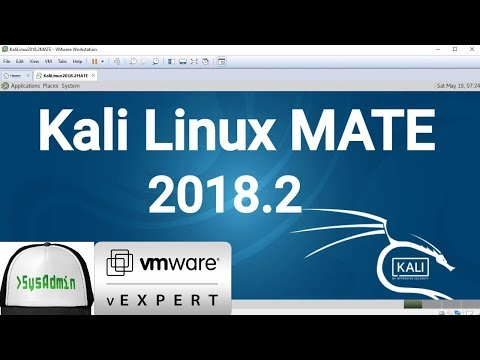 How to Install Kali Linux 2018.2 MATE + VMware Tools + Review on VMware Workstation [2018]