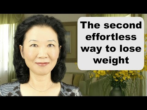 How to lose weight fast naturally and permanently without exercising or dieting: the second way