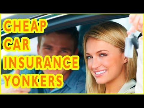 Cheap Car Insurance Companies Yonkers, New York. How To Get Cheap Car Insurance in Yonkers