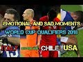 Emotional And Sad Moments Of The World Cup Qualifiers 2018 ITALY NETHERLAND CHILE USA
