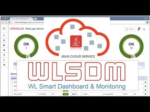 Native WebLogic Monitoring WLSDM Installation: Oracle JCS (Java Cloud Service) or On-Premise