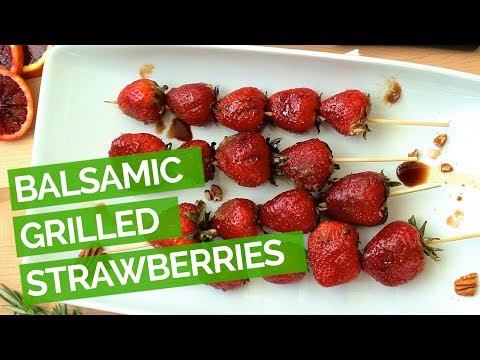 Balsamic Grilled Strawberries Recipe