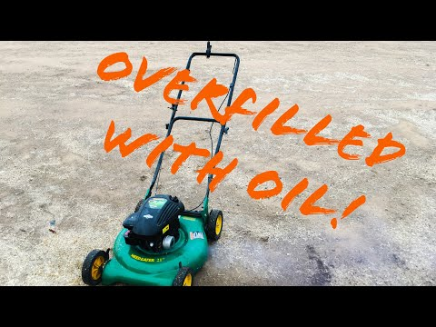 How to Fix a Mower Overfilled with Oil