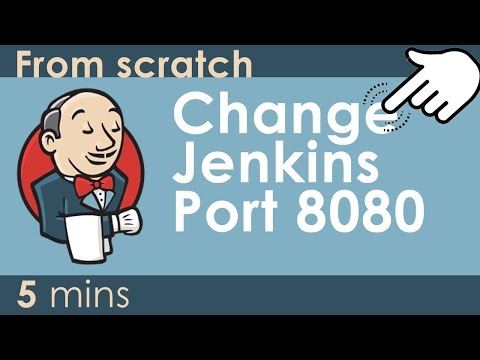 Jenkins Tutorial  - Changing Jenkins Port to 80