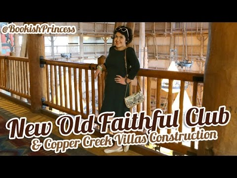 DISNEY'S WILDERNESS LODGE | New Old Faithful Club & Copper Creek Cabins DVC Construction