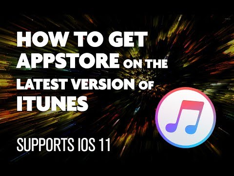 Get the App Store Back in iTunes - 2018