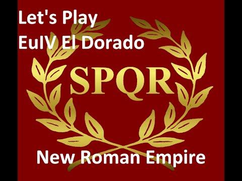 Let's play Europa Universalis IV El Dorado New Roman Empire part 18