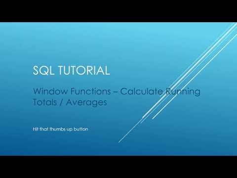 SQL Tutorial - Window Functions - Calculate Running Totals, Averages