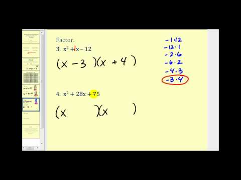 Factoring a Trinomial with Leading Coefficient of 1 - The Basics