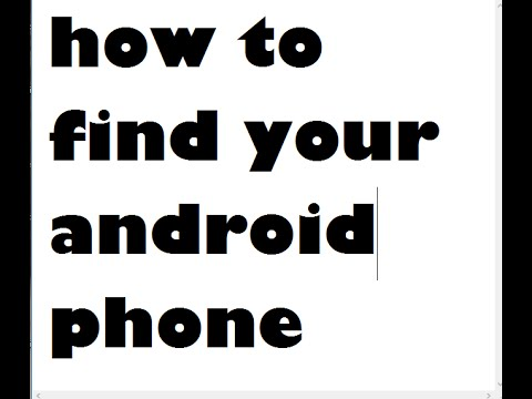 how to find Android lost phone easly