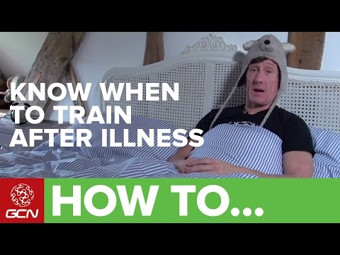 How To Know When To Train After Illness