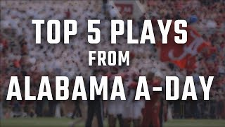 The Top 5 plays from Alabama A-Day
