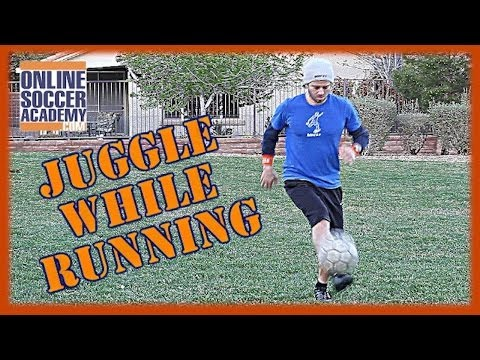 Learn How to Juggle a Soccer Ball while Running! - Online Soccer Academy