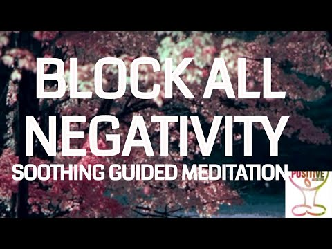 10 Minute Meditation Blocking Messages of Self Hate and  Negative Self  Talk l Stop Beating Self Up