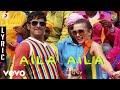 I Aila Aila Lyric A R Rahman Vikram Shankar mp3