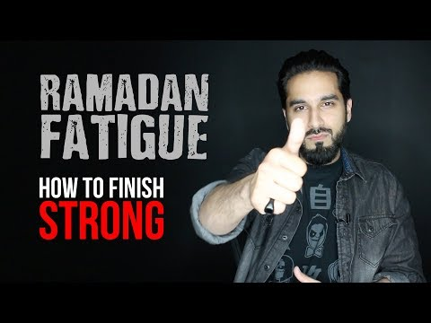 How to Beat Ramadan Fatigue and Finish Strong