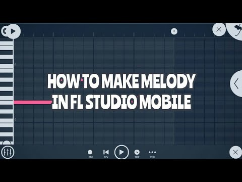 Tutorial #10 : How To Make MELODY in FL Studio Mobile
