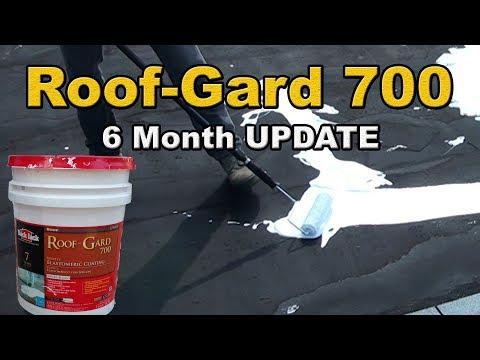 Roof-Gard 700 elastomeric 6 month update