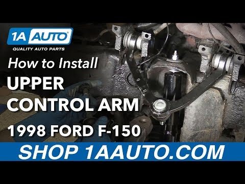 How to Install Replace Front Upper Control Arm 1997-03 4 Wheel Drive Ford F-150