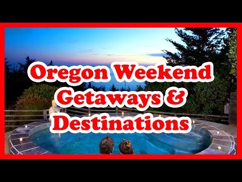 5 Best Oregon Weekend Getaways & Destinations   Love is Vacation