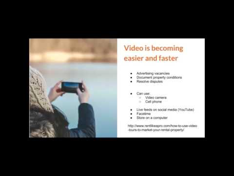 Property management: Video is becoming easier and faster