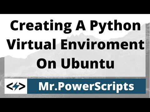 Creating A Python Virtual Environment On Ubuntu