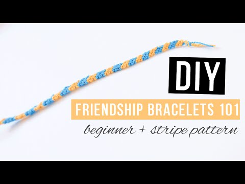 DIY Friendship Bracelets 101 | Basics for Beginners with Basic Stripe Pattern