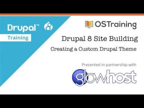 Drupal 8 Site Building, Lesson 35: Creating a Custom Drupal Theme